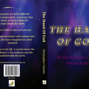 'THE HAND OF GOD - The Extraordinary Life of Vincent Fuller'